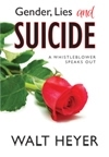 Gender, Lies and Suicide